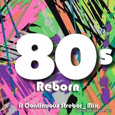 80s Reborn [2018]