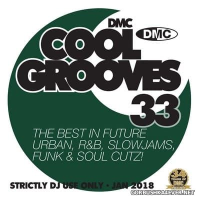 [DMC] Cool Grooves vol 33 [2018]