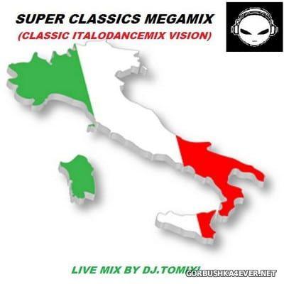 DJ Tomix - Italodance Super Classics Megamix [2017]