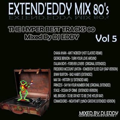 DJ Eddy - Extend'Eddy Mix 80s vol 5 [2018]