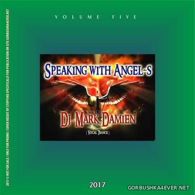 DJ Mark Damien - Speaking With Angels vol 5 [2017]