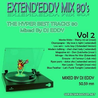 DJ Eddy - Extend'Eddy Mix 80s vol 2 [2018]
