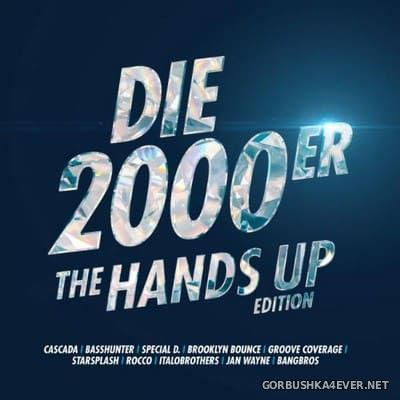 Die 2000er (The Hands Up Edition) [2018]