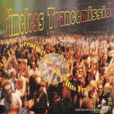 [^^ Records] Timeless Trancemission [2000]