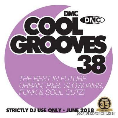 [DMC] Cool Grooves vol 38 [2018]