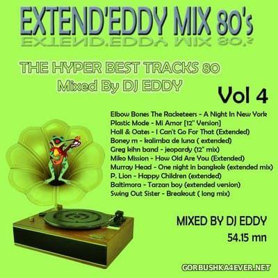 DJ Eddy - Extend'Eddy Mix 80s vol 4 [2018]