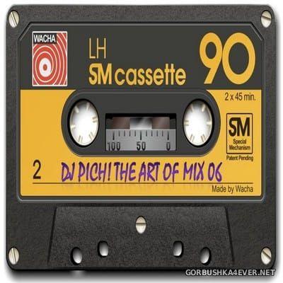 DJ Pich - The Art Of Mix vol 6 [2018]