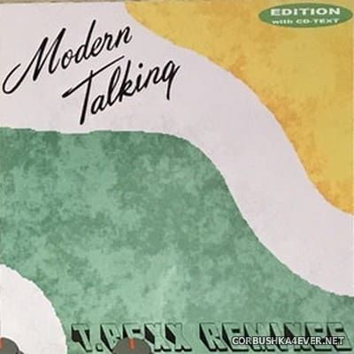 Modern Talking - The T.Rexx Remixes [2006]