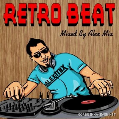 DJ Alex Mix - Retro Beat Mix [2018]