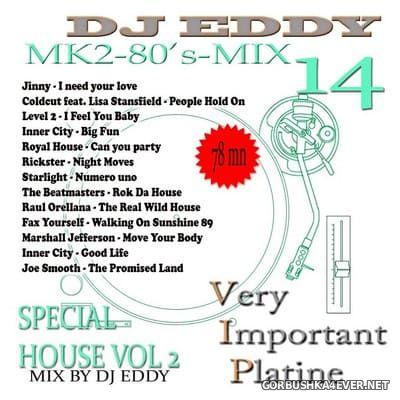 DJ Eddy - MK2 80s Mix vol 14 (House Special 2)