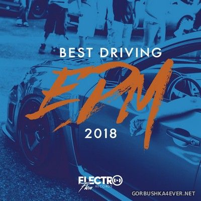 Best Driving EDM 2018 [2017]