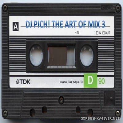 DJ Pich - The Art Of Mix vol 3 [2018]