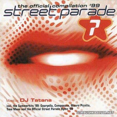 Street Parade '99 - The Official Compilation (More Than Words) [1999] by DJ Tatana