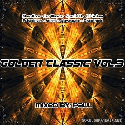 Golden Classic Mix 3 [2018] Mixed By Paul