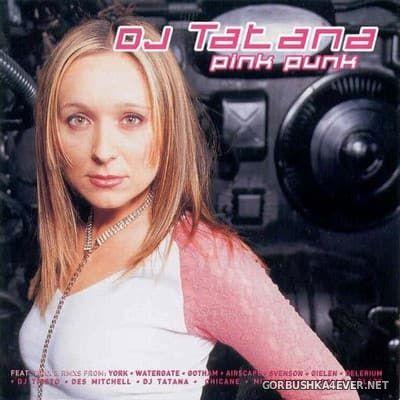 DJ Tatana - Pink Punk [2001]