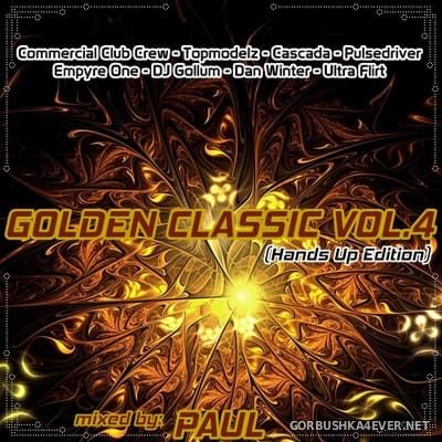 Golden Classic Mix 4 [2018] Mixed By Paul
