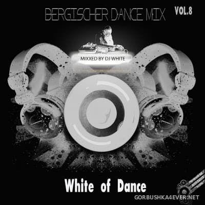 Bergischer Dance Mix vol 08 [2010] White Of Dance