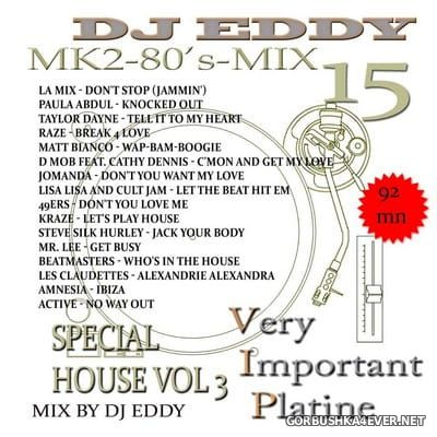 DJ Eddy - MK2 80s Mix vol 15 (House Special 3)