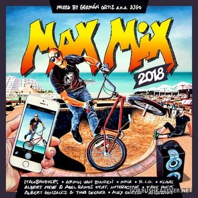 Max Mix 2018 Mixed by DJ Go