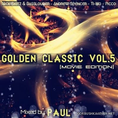 Golden Classic Mix 5 [2018] Mixed By Paul