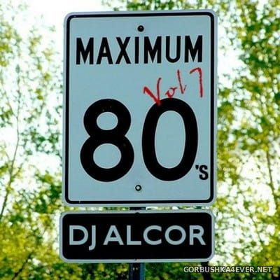 DJ Alcor - 80s Mega Mix vol 07
