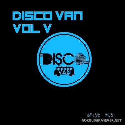Disco Van vol 5 [2018] Mixed by Disco Van