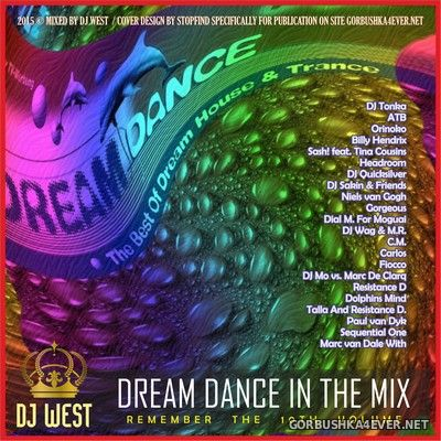 DJ West - Dream Dance In The Mix (Remember The 10th Volume) [2015]
