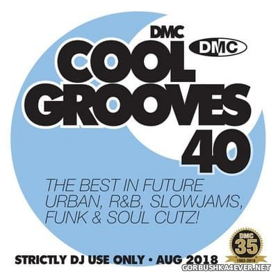 [DMC] Cool Grooves vol 40 [2018]