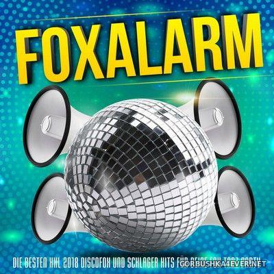 Foxalarm (Die Besten XXL 2018 Discofox Und Schlager Hits Für Deine Fox Tanz Party) [2018]