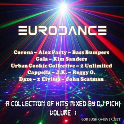DJ Pich - I Love Eurodance vol 1 [2018]