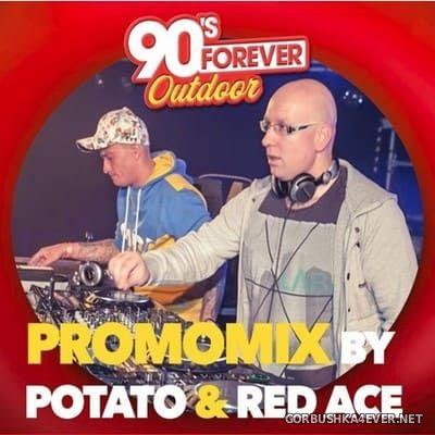 DJ Potato vs Red Ace - 90's Forever (Retro & Rave Zone Promomix) [2018]
