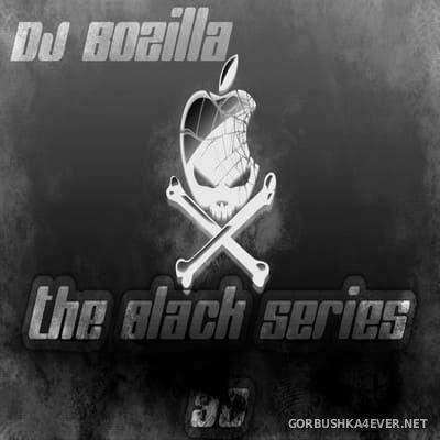 DJ Bozilla - The Black Series 30 [2014]