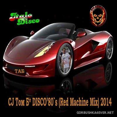 Disco 80s Rmxs Red Machine Mix [2014]