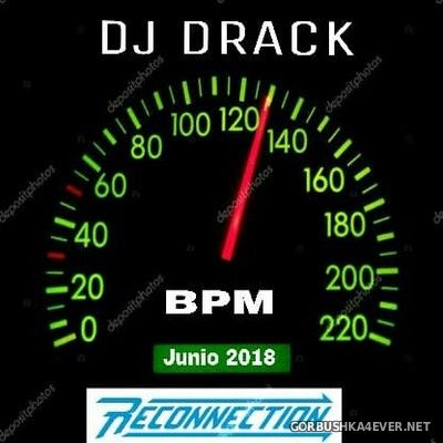 DJ Drack - Junio Mix 2018