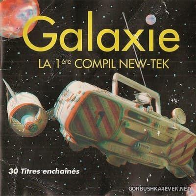 [Musidisc] Galaxie - La 1 Ere Compil New-Tek [1993] / 2xCD