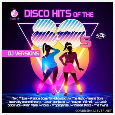 [ZYX] Disco Hits Of The 80s (DJ Versions) [2018] / 2xCD