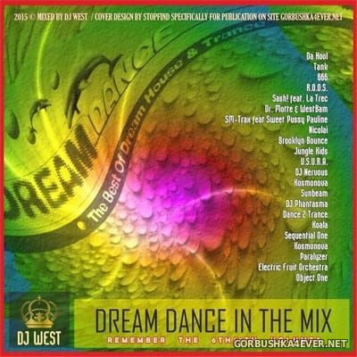 DJ West - Dream Dance In The Mix (Remember The 6th & 7th Volumes) [2015]