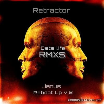 Retractor - Janus Reboot Data Life RMXS [2018]