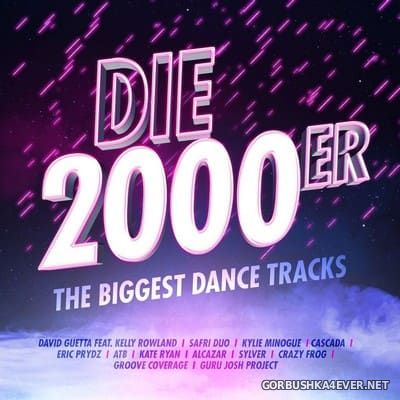 Die 2000er - The Biggest Dance Tracks [2018] / 2xCD