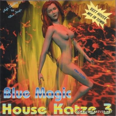 [Blue Magic] House Katze 03 [2000]