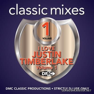 [DMC] Classic Mixes - I Love Justin Timberlake vol 1 [2018]