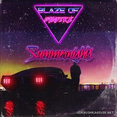 Blaze Of Gunfire - Summernights [2018]