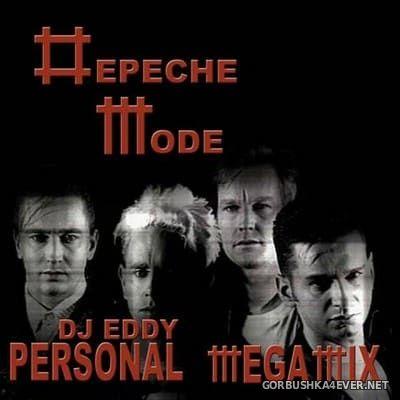 DJ Eddy - Depeche Mode Personal Megamix