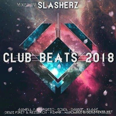 Club Beats 2018 / Mixed By Slasherz