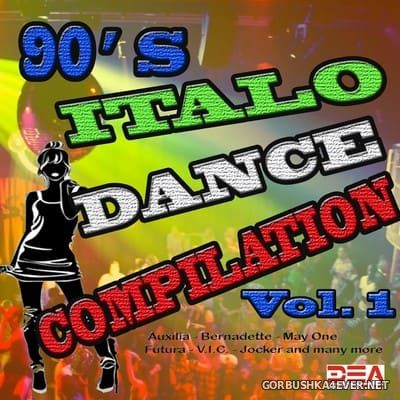 90s Italo Dance Compilation vol 1 [2015]