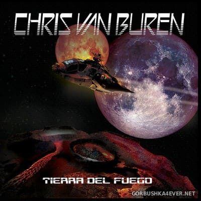 Chris van Buren - Tierra Del Fuego [2018]