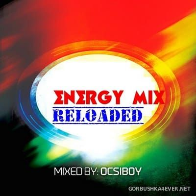Energy Mix Reloaded [2018] / Mixed By Ocsiboy