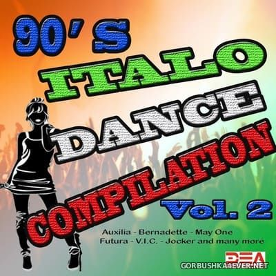 90s Italo Dance Compilation vol 2 [2015]