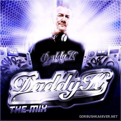 Daddy K The Mix [2011]