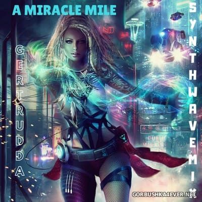 A Miracle Mile Synthwave Mix 2018